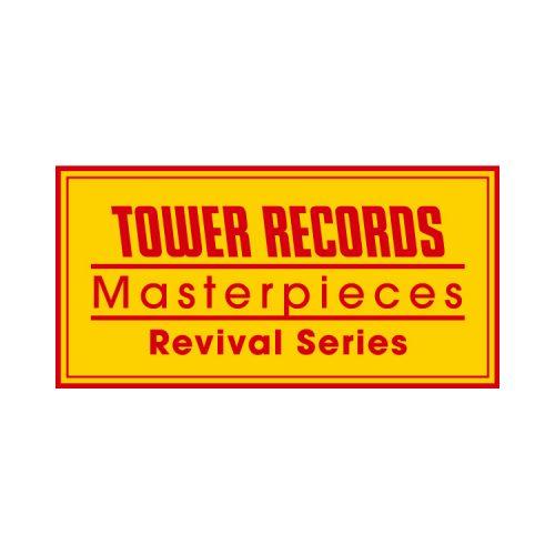 TOWER RECORDS Masterpieces Revival Series,タワーレコード,タワーレコードマスターピースリバイバルコレクション